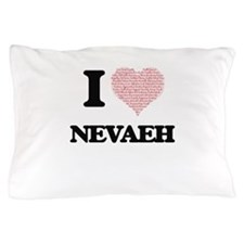 I love Nevaeh (heart made from words) Pillow Case