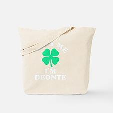Funny Deonte Tote Bag