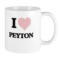 I love Peyton (heart made from words) design Mugs