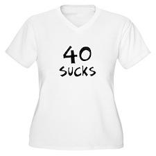40th birthday 40 sucks T-Shirt