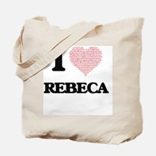 I love Rebeca (heart made from words) des Tote Bag