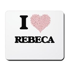 I love Rebeca (heart made from words) de Mousepad