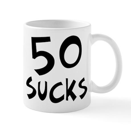 50th birthday 50 sucks Mug