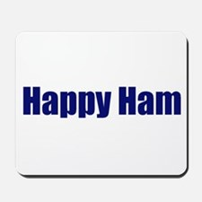 Happy Ham Mousepad