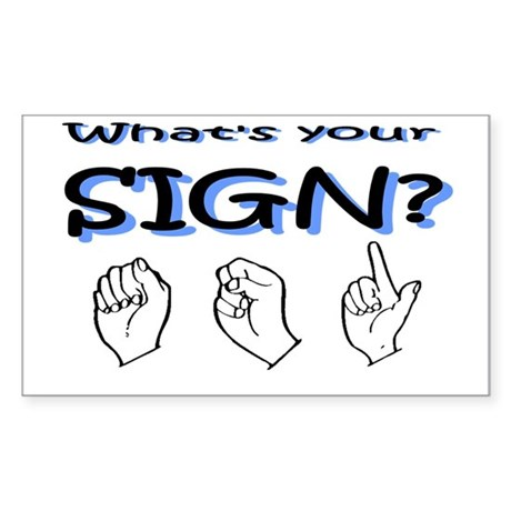 What's your sign Rectangle Sticker