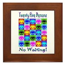 25 Demons - No Waiting! Framed Tile