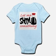 Funny Clever sayings Infant Bodysuit