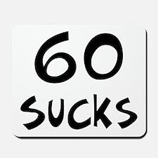 60th birthday 60 sucks Mousepad