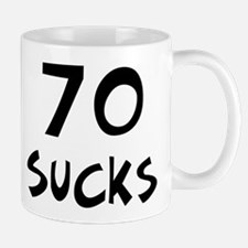 70th birthday 70 sucks Mug