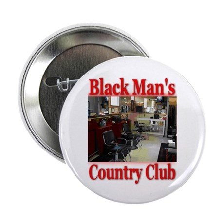 "Black Man Country Club 2.25"" Button (10 pack)"