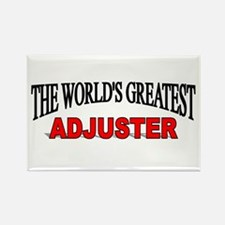 """""""The World's Greatest Adjuster"""" Rectangle Magnet"""