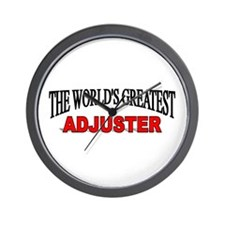"""""""The World's Greatest Adjuster"""" Wall Clock"""