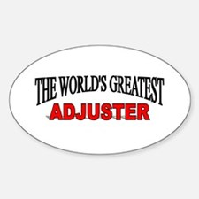"""The World's Greatest Adjuster"" Oval Decal"