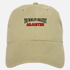 """The World's Greatest Adjuster"" Baseball Baseball Cap"