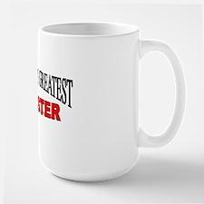 """The World's Greatest Adjuster"" Large Mug"