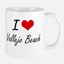 I love Vallejo Beach California artistic des Mugs