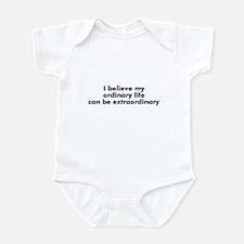 I believe my ordinary life ca Infant Bodysuit