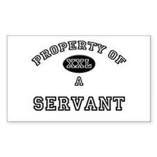 Property of a Servant Rectangle Decal