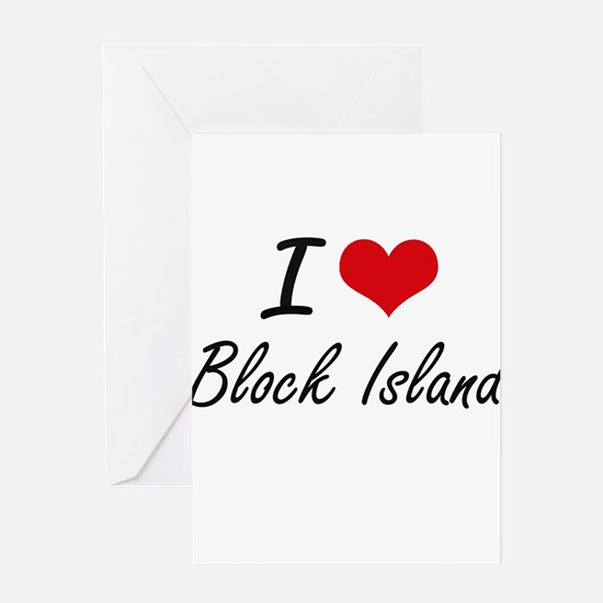 I love Block Island Rhode Island a Greeting Cards