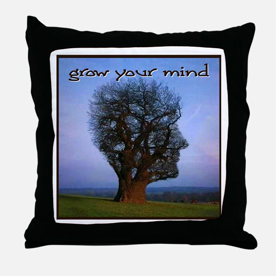 Grow Your Mind Throw Pillow