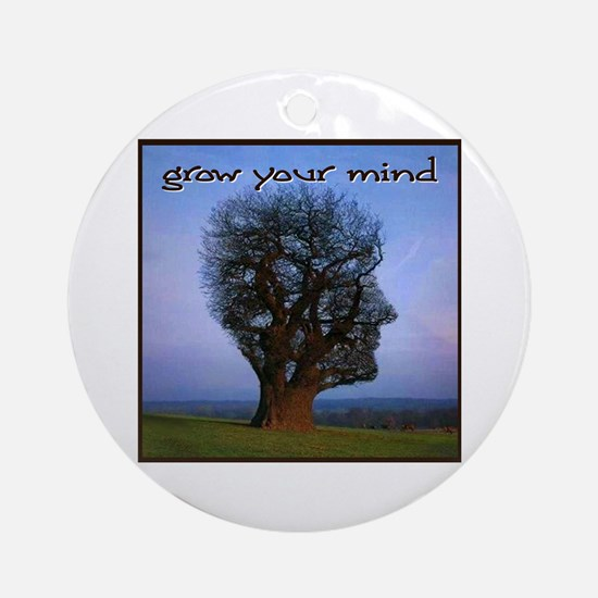 Grow Your Mind Ornament (Round)