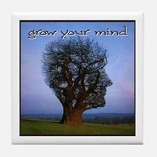 Grow Your Mind Tile Coaster