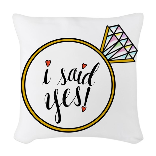 Throw Pillows Yes Or No : I Said Yes Ring Woven Throw Pillow by crystalpeacestudio