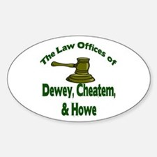 Dewey, cheatem, and howe Oval Decal