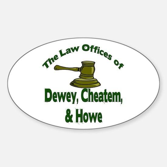 Dewey, cheatem, and howe Oval Decal