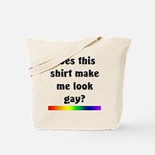 Does This Shirt... Tote Bag