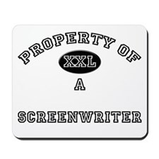 Property of a Screenwriter Mousepad