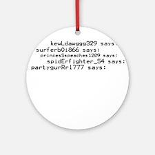 Spiderfighter says: Ornament (Round)