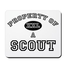 Property of a Scout Mousepad