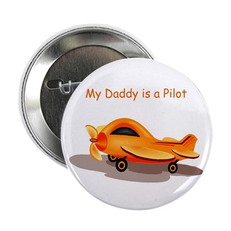 "My Daddy is a Pilot 2.25"" Button (100 pack)"