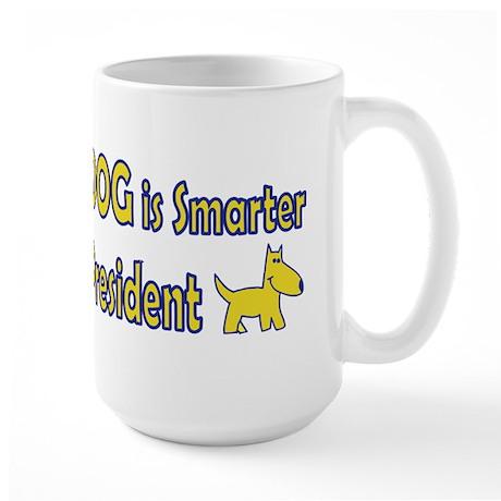 Smarter than your President Large Mug