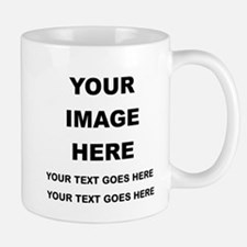 Your Photo and Text Here T Shirt Mugs