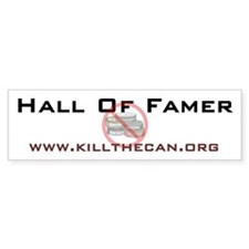 """Hall Of Famer"" Bumper Bumper Sticker"
