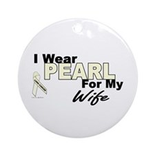 I Wear Pearl 3 (Wife LC) Ornament (Round)
