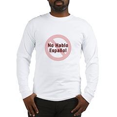 No Hablo Espanol - Red Circle Long Sleeve T-Shirt