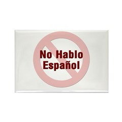 No Hablo Espanol - Red Circle Rectangle Magnet (10