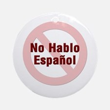 No Hablo Espanol - Red Circle Ornament (Round)