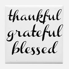 thankful grateful blessed Tile Coaster