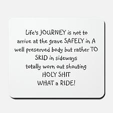 Life's journey Mousepad
