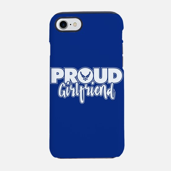 Proud Air Force Girlfriend iPhone 8/7 Tough Case