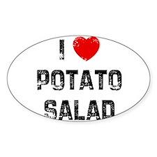 I * Potato Salad Oval Decal
