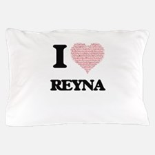 I love Reyna (heart made from words) d Pillow Case