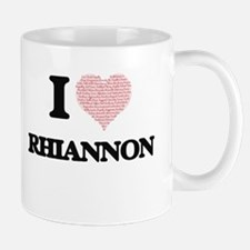 I love Rhiannon (heart made from words) desig Mugs