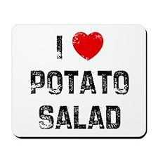 I * Potato Salad Mousepad