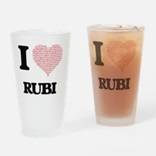 I love Rubi (heart made from words) Drinking Glass