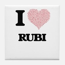 I love Rubi (heart made from words) d Tile Coaster